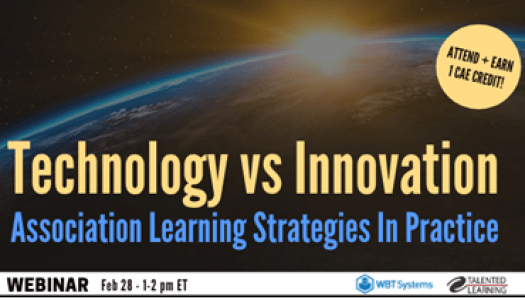 Technology vs Innovation: Association Learning Strategies in Practice Webinar